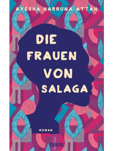 DIANA Die Frauen von Salaga | Roman