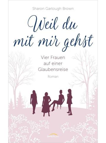 Gerth Medien Weil du mit mir gehst | Vier Frauen auf einer Glaubensreise. Roman. (Band 2)