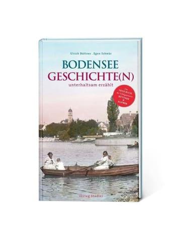 Stadler Bodenseegeschichte(n) | unterhaltsam erzählt