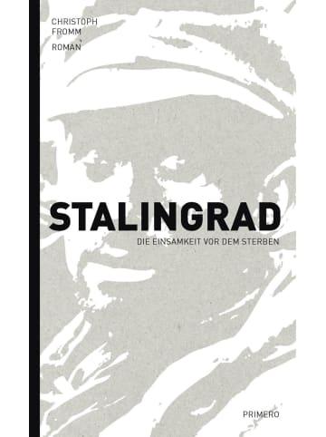 LINEA PRIMERO Stalingrad - Die Einsamkeit vor dem Sterben