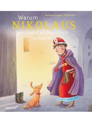 Paulinus Warum Nikolaus am liebsten heimlich schenkt