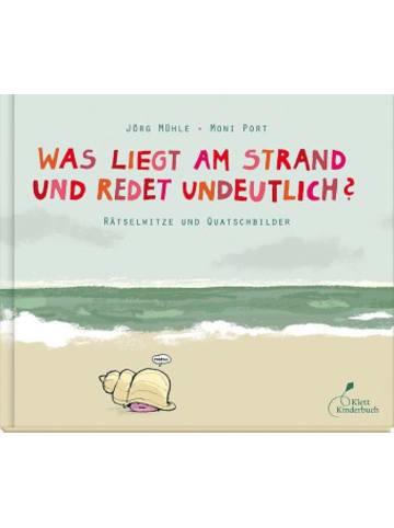 Klett Kinderbuch Was liegt am Strand und redet undeutlich?