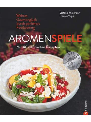 Christian Verlag Aromenspiele | Wahres Gaumenglück durch perfektes Foodpairing. Mit 40...