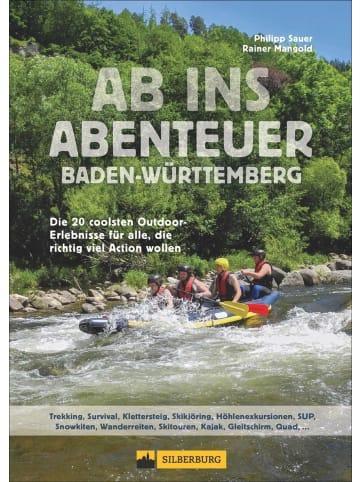 Silberburg Ab ins Abenteuer Baden-Württemberg   Die 20 coolsten Outdoor-Erlebnisse für...
