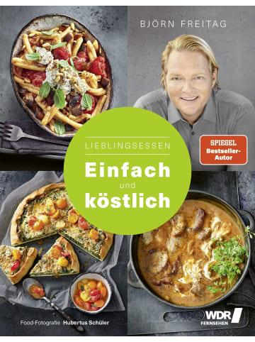 Becker-Joest-Volk Lieblingsessen - Einfach und köstlich | Neue Gerichte für jeden Tag