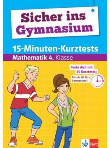 Klett Kinderbuch Sicher ins Gymnasium 15-Minuten-Kurztests Mathematik 4. Klasse