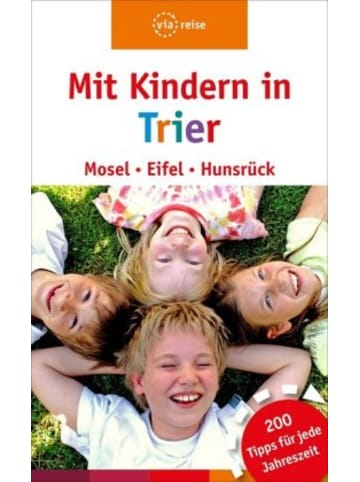 ViaReise Mit Kindern in Trier - Mosel, Eifel, Hunsrück