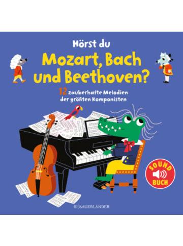 FISCHER Sauerländer Hörst du Mozart, Bach und Beethoven? (Soundbuch)