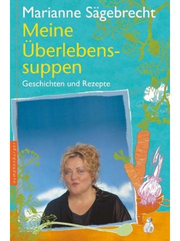 Nymphenburger Meine Überlebens-Suppen | Rezepte und Geschichten