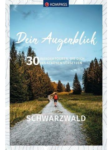 Kompass-Karten Dein Augenblick Schwarzwald   30 Wandertouren, die dich ins Staunen versetzen.
