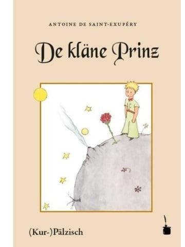 Edition Tintenfaß Der kleine Prinz. De kläne Prinz. Mit Bilder, wo de Saint-Exupéry selwer...
