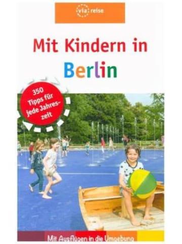 ViaReise Mit Kindern in Berlin