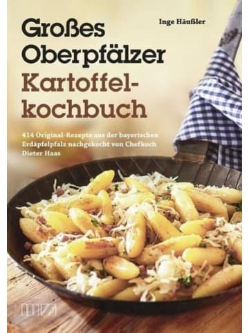 MZ Buchverlag Großes Oberpfälzer Kartoffelkochbuch | 414 Original-Rezepte aus der...