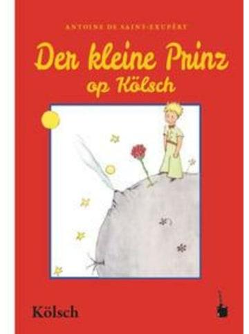 Edition Tintenfaß Der Kleine Prinz. Dr kleine Prinz | Kölsch