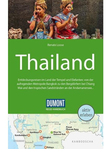 DuMont Kalenderverlag DuMont Reise-Handbuch Reiseführer Thailand   mit Extra-Reisekarte