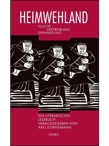 Olms Heimwehland | Flucht - Vertreibung - Erinnerung. Ein literarisches Lesebuch.