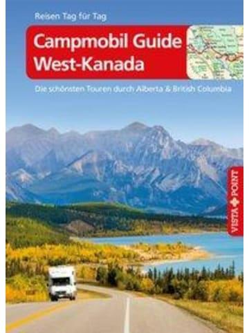 VISTA POINT Verlag Campmobil Guide West-Kanada - VISTA POINT Reiseführer Reisen Tag für Tag |...
