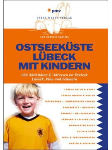 Pmv Peter Meyer Verlag Ostseeküste, Lübeck mit Kindern