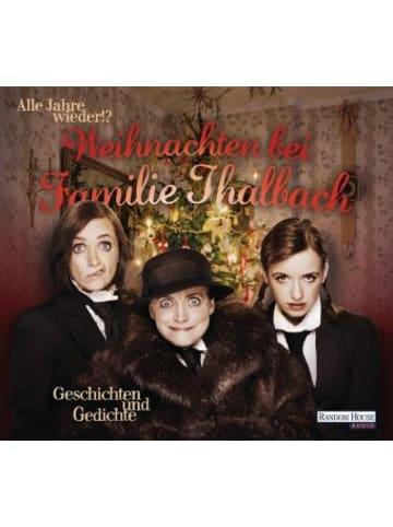 Random House Alle Jahre wieder!? Weihnachten bei Familie Thalbach, 2 Audio-CDs
