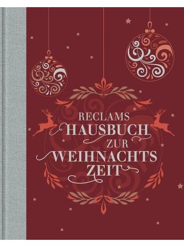 Reclam Verlag Reclams Hausbuch zur Weihnachtszeit