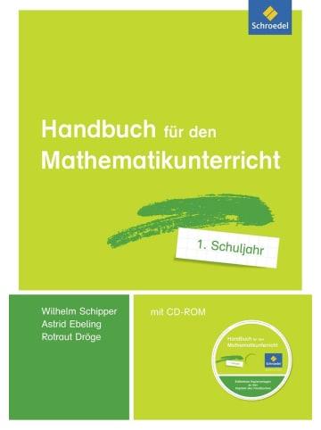 Schroedel Handbuch für den Mathematikunterricht an Grundschulen. 1. Schuljahr