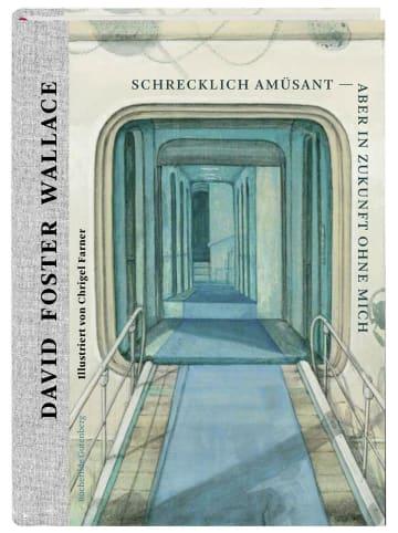 Edition Büchergilde Schrecklich amüsant - aber in Zukunft ohne mich | Essays and Arguments