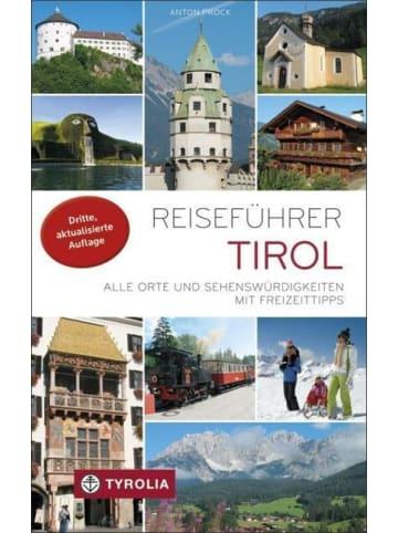 Tyrolia Reiseführer Tirol   Alle Orte und Sehenswürdigkeiten mit Freizeittipps