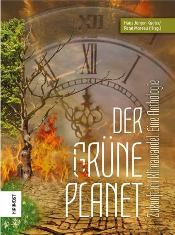 Hirnkost Der Grüne Planet   Zukunft im Klimawandel. Eine Anthologie