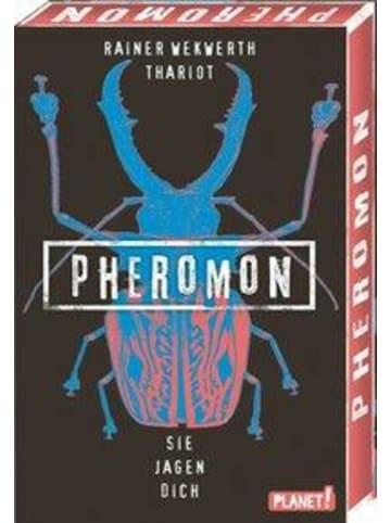 Planet! Pheromon 3: Sie jagen dich