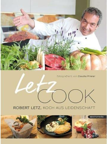 ECHO Letz cook   Robert Letz, Koch aus Leidenschaft
