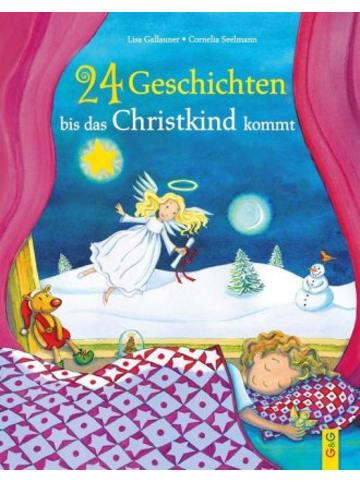 G & G Verlagsgesellschaft 24 Geschichten, bis das Christkind kommt