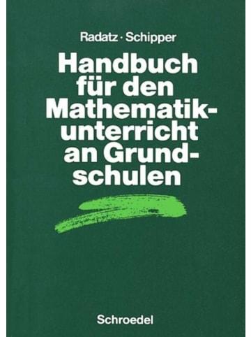 Schroedel Handbuch für den Mathematikunterricht an Grundschulen