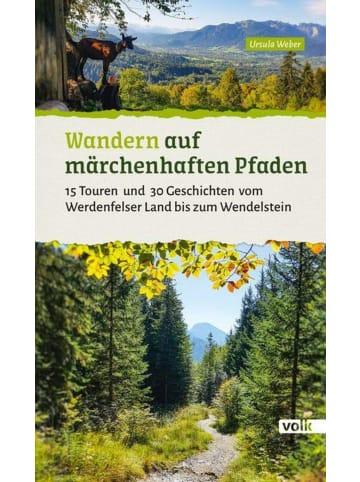Volk München Wandern auf märchenhaften Pfaden   15 Touren und 30 Geschichten vom...
