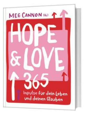 Gerth Medien Hope & Love   365 Impulse für dein Leben und deinen Glauben.