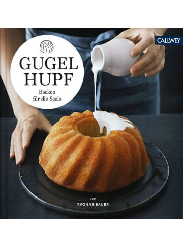 Callwey Gugelhupf | Backen für die Seele