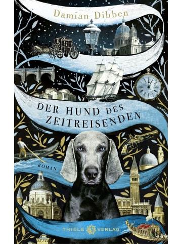 Thiele Der Hund des Zeitreisenden   Roman