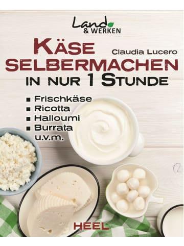 Heel Verlag Käse selbermachen in nur 1 Stunde