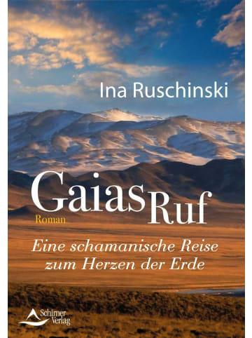 Schirner Gaias Ruf   Eine schamanische Reise zum Herzen der Erde
