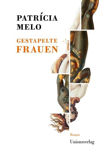 Unionsverlag Gestapelte Frauen | Roman