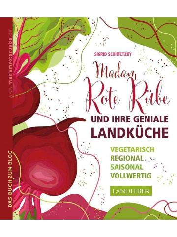 Cadmos Madam Rote Rübe und ihre geniale Landküche   Vegetarisch - regional -...