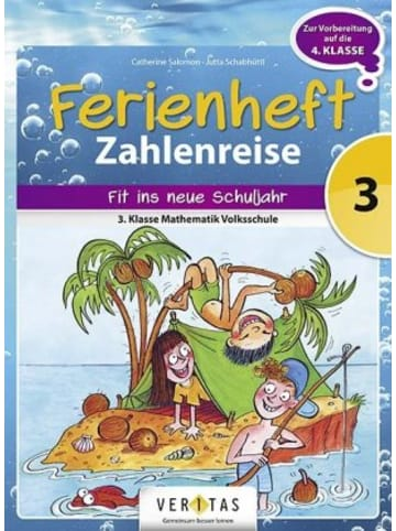 VERITAS Zahlenreise - Veritas - Ferienhefte - 3. Klasse Volksschule