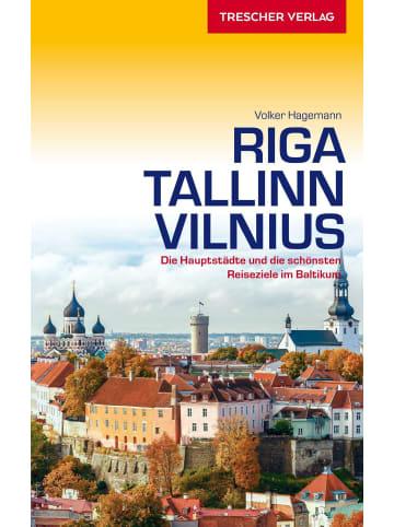 TRESCHER VERLAG Reiseführer Riga, Tallinn, Vilnius | Die Hauptstädte und die schönsten...