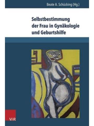 V&R unipress Selbstbestimmung der Frau in Gynäkologie und Geburtshilfe