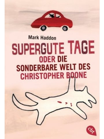 Cbt Supergute Tage oder Die sonderbare Welt des Christopher Boone