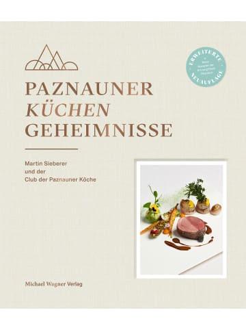 Wagner Paznauner Küchengeheimnisse | Martin Sieberer und der Club der Paznauner Köche