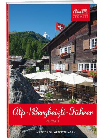 Werd & Weber Alp- und Bergbeizli-Führer Zermatt