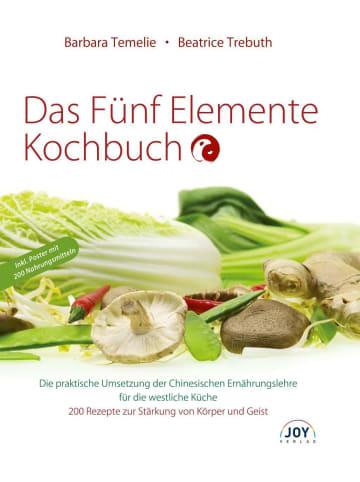 Joy-Verlag Das Fünf Elemente Kochbuch | Die praktische Umsetzung der Chinesischen...
