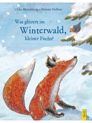 G & G Verlagsgesellschaft Was glitzert im Winterwald, kleiner Fuchs?