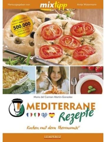 Edition Lempertz mixtipp: Mediterrane Rezepte