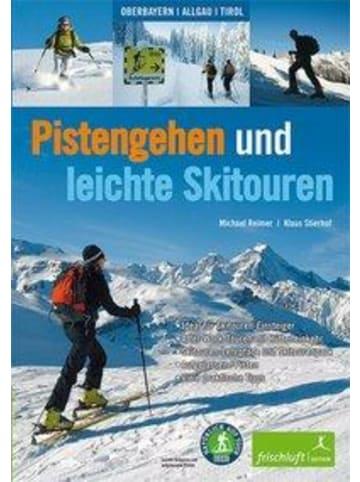 Frischluft Edition Pistengehen und leichte Skitouren | Oberbayern, Allgäu, Tirol , DAV...